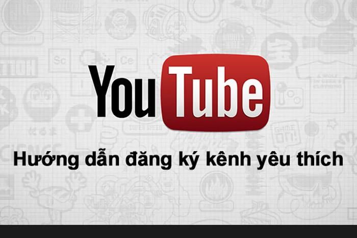 Cách đăng ký kênh Youtube