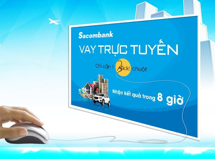 Hiện nay, Sacombank cho phép khách hàng tự đăng ký khoản vay trực tuyến