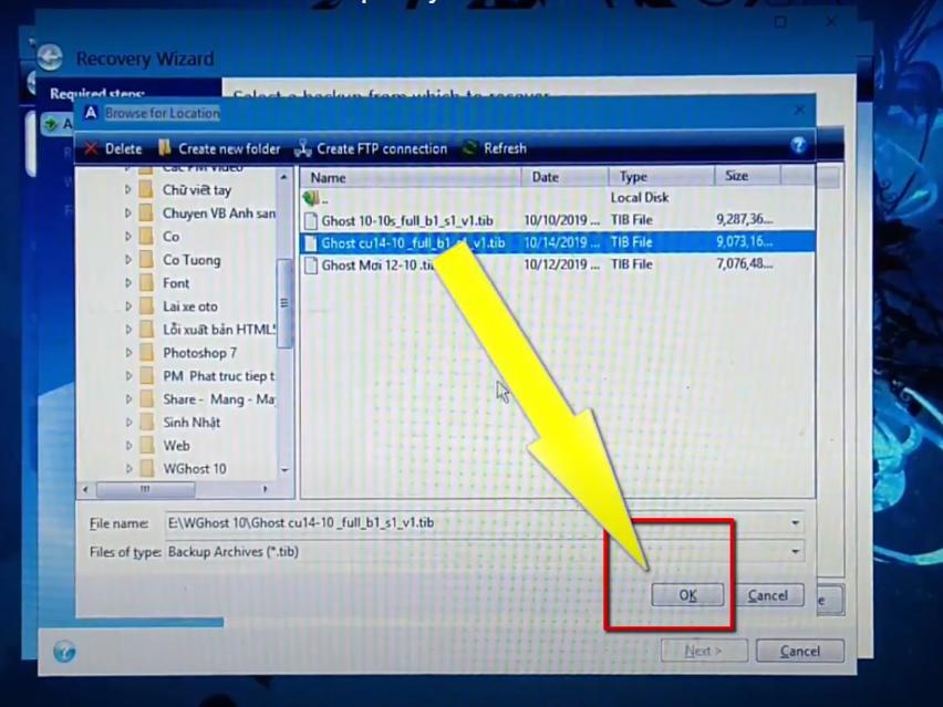 Bạn tìm nơi cất file Ghost và chọn file và bấm OK.