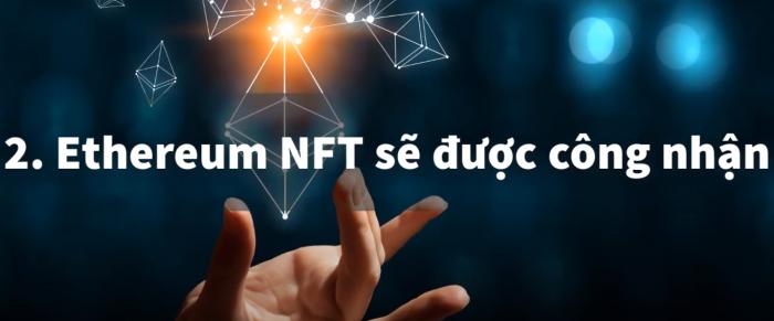 Ethereum NFT sẽ được công nhận
